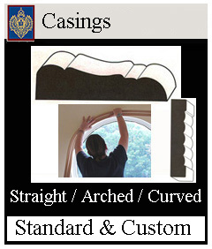 Casing for Arched and Curved Windows and Doors